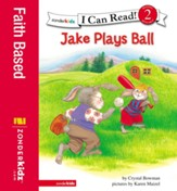 Jake Plays Ball: Biblical Values - eBook