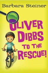Oliver Dibbs to the Rescue! - eBook