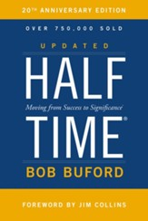Halftime: Changing Your Game Plan from Success to Significance - eBook