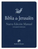 Biblia de Jerusalén: Nueva edición, Totalmente revisada, Jerusalem Bible, New Edition - Spanish