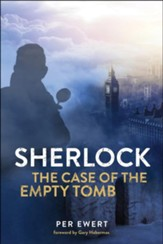 Sherlock: The Case of the Empty Tomb