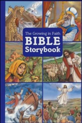 The Growing in Faith Bible Storybook
