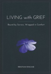 Living with Grief; Bound by Sorrow, Wrapped in Comfort