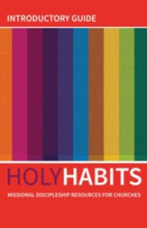 Holy Habits: Introductory Guide