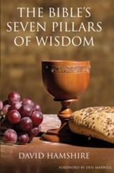 The Bible's Seven Pillars of Wisdom