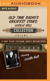 Old-Time Radio's Greatest Stars: Lucille Ball Collection 1--Twelve Original Radio Broadcasts (OTR) on MP-3 CD
