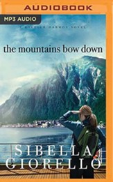 The Mountains Bow Down, Unabridged Audiobook on MP3 CD