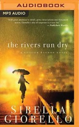 The Rivers Run Dry, Unabridged Audiobook on MP3 CD