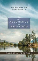 The Assurance of Salvation: Biblical Hope for Our Struggles, Unabridged Audiobook on CD