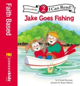 Jake Goes Fishing: Biblical Values - eBook
