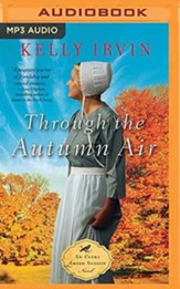 Through the Autumn Air, Unabridged Audiobook on MP3 CD