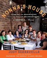 Nonna's House: Cooking and Reminiscing with Italian Grandmothers at Enoteca Maria - eBook