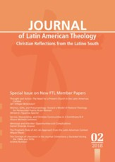 Journal of Latin American Theology, Volume 13, Number 2: Christian Reflections from the Latino South
