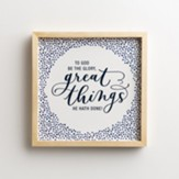 To God Be the Glory, Great Things He Hath Done! Framed Wall Art