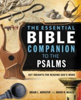 The Essential Bible Companion to the Psalms: Key Insights for Reading God's Word - eBook