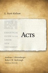 Acts: Exegetical Guide to the Greek New Testament