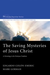 The Saving Mysteries of Jesus Christ