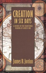 Creation in Six Days: A Defense of the Traditional