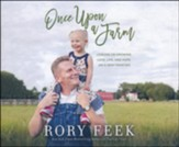 Once Upon a Farm: Lessons on Growing Love, Life, and Hope on 7 Acres or Less - unabridged audiobook on CD