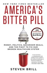 America's Bitter Pill: How Obamacare Proves That Our System Is Broken - eBook