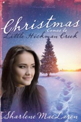 Christmas Comes To Little Hickman Creek - eBook