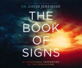The Book of Signs: 31 Undeniable Prophecies of the Apocalypse, Unabridged Audiobook on CD