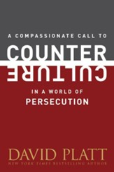 A Compassionate Call to Counter Culture in a World of Persecution - eBook