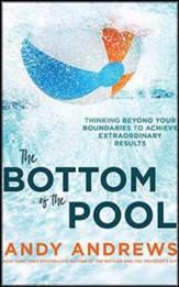 The Bottom of the Pool: Thinking Beyond Your Boundaries to Achieve Extraordinary Results, Unabridged Audiobook on CD