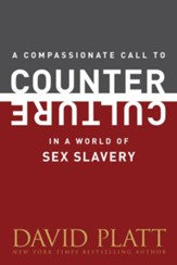 A Compassionate Call to Counter Culture in a World of Sex Slavery - eBook