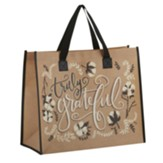 Truly Grateful Tote Bag