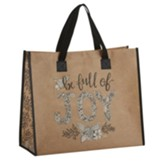Be Full of Joy Tote Bag
