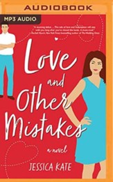 Love and Other Mistakes, Unabridged Audiobook on MP3-CD