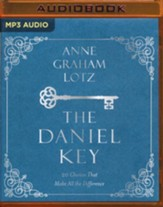 The Daniel Key: 20 Choices That Make All the Difference unabridged audiobook on MP3-CD