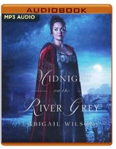 Midnight on the River Grey, Unabridged Audiobook on MP3-CD