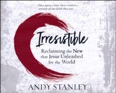 Irresistible Faith: Our Chance to Change the World Again - unabridged audiobook on CD