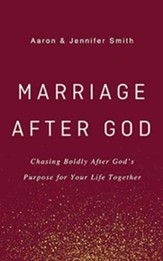Marriage After God: Chasing Boldly After God's Purpose for Your Life Together, Unabridged Audiobook on CD