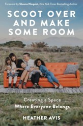 Scoot Over and Make Some Room: Creating a Space Where Everyone Belongs, Unabridged Audiobook on MP3-CD