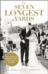 The Seven Longest Yards: Our Love Story of Pushing the Limits while Leaning on Each Other, Unabridged Audiobook on CD