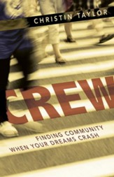 Crew: Finding Community When Your Dreams Crash - eBook