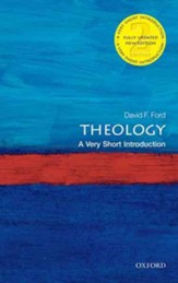 Theology: A Very Short Introduction, 2nd Ed.