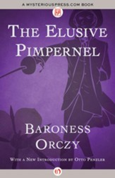The Elusive Pimpernel - eBook