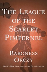 The League of the Scarlet Pimpernel - eBook