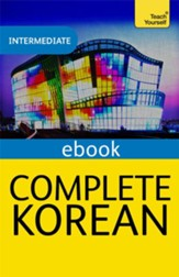 Complete Korean (Learn Korean with Teach Yourself) / Digital original - eBook