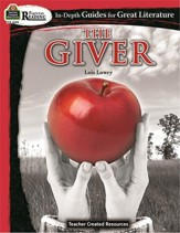 The Giver: In Depth Guides for Great  Literature