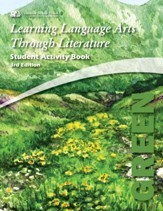 Learning Language Arts Through Literature, Grade 7, Student  Activity Book (Green; 3rd Edition)