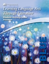 Learning Language Arts Through  Literature, Grade 1, Student  Activity Book (Blue; 3rd Edition)
