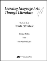 Learning Language Arts Through  Literature: World Literature, 3rd Edition, Course Notes, Tests, Answers