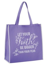 Let Your Faith Be Bigger Than Your Fear Tote Bag, Purple
