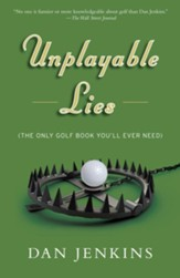 Unplayable Lies: (The Only Golf Book You'll Ever Need) - eBook