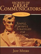 Secrets of Great Communicators:  Simple, Powerful Strategies for Reaching the Heart of Your Audience, Teaching Kit